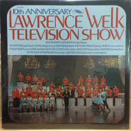 Lawrence Welk ‎– The Lawrence Welk Television Show 10th Anniversary