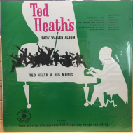 Ted Heath And His Music ‎– 'Fats' Waller Album