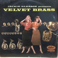 Jackie Gleason – Velvet Brass