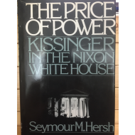 THE PRICE OF POWER KISSINGER IN THE NIXON WHITE HOUSE