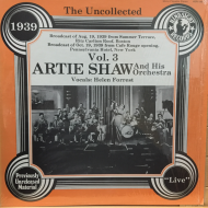 Artie Shaw And His Orchestra – The Uncollected Vol. 3, 1939